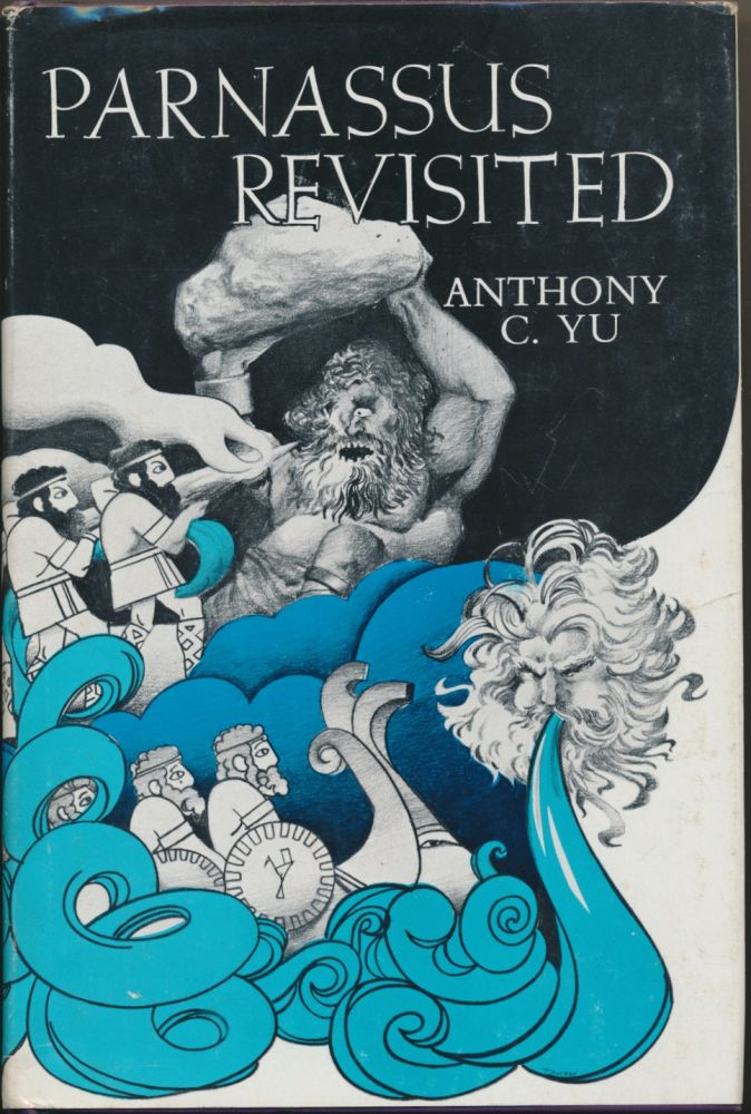 Parnassus Revisited: Modern Critical Essays on the Epic Tradition. Anthony C. YU, edited.