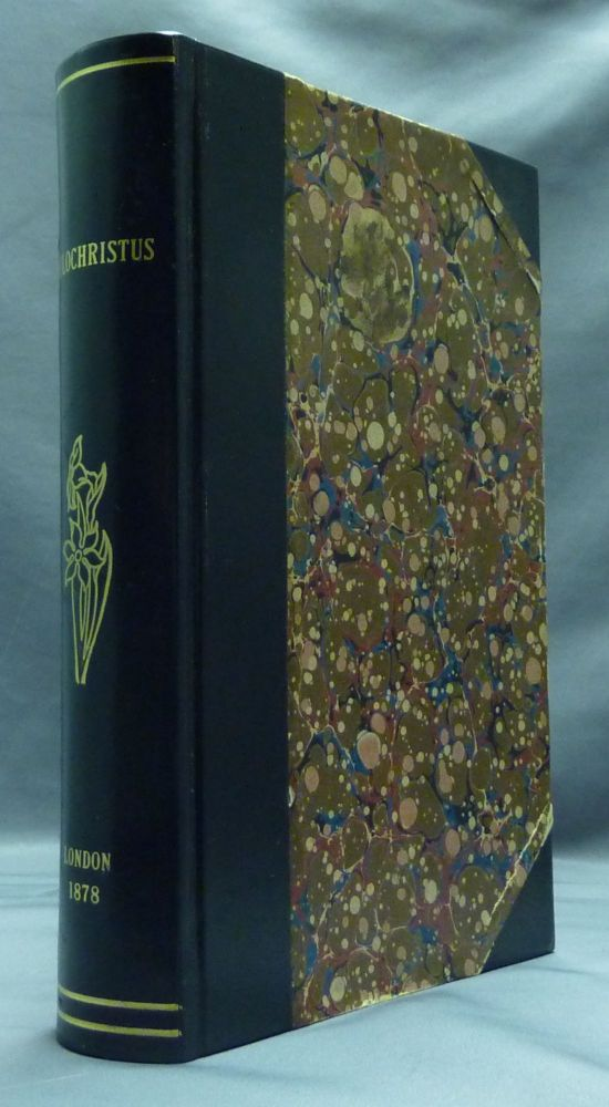 Philochristus, Memoirs of a Disciple of the Lord. Anonymous, Edwin A. ABBOTT.