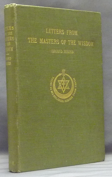 Letters from the Masters of the Wisdom - Second Series. C. JINARAJADASA, Annie Besant.