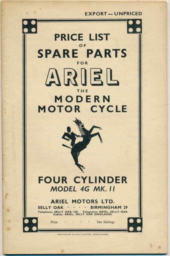 Price List of Spare Parts for Ariel The Modern Motor Cycle Four Cylinder Model 4G Mk. II ( Ariel Square Four Motorcyle Parts Book ). Ariel.