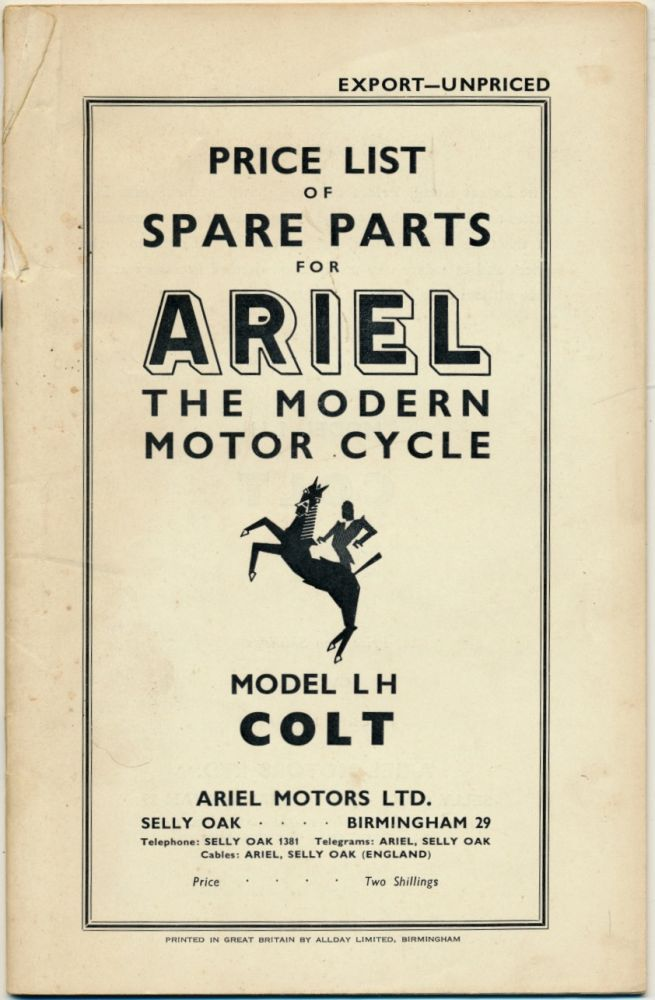 Price List of Spare Parts for Ariel The Modern Motor Cycle Model LH Colt ( Ariel Colt Motorcyle Parts Book ). Ariel.