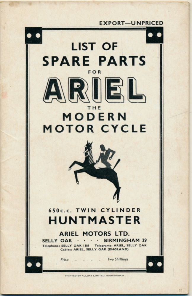 Price List of Spare Parts for Ariel The Modern Motor Cycle 650 c.c. Twin Cylinder Huntmaster ( Ariel Huntmaster Motorcyle Parts Book ). Ariel.