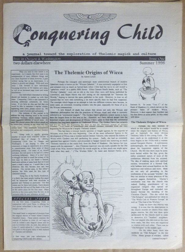 Conquering Child: a journal toward the exploration of Thelemic magick and culture - Issue One, Summer 1998. Gerald del Campo Aaron Leitch, Aleister Crowley.