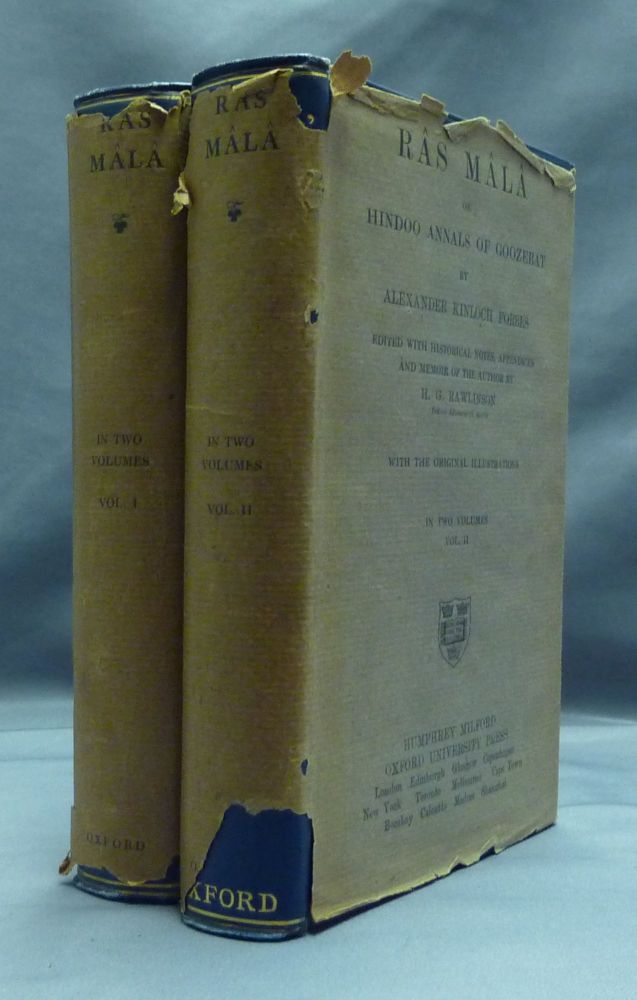 Râs Mâlâ, or Hindoo Annals of the Province of Goozerat in Western India ( 2 volumes ) [ Ras Mala, Gujarat ]. Edited, Appendices, a memoir of the, Appendices and a. memoir of the, H. G. Rawlinson.