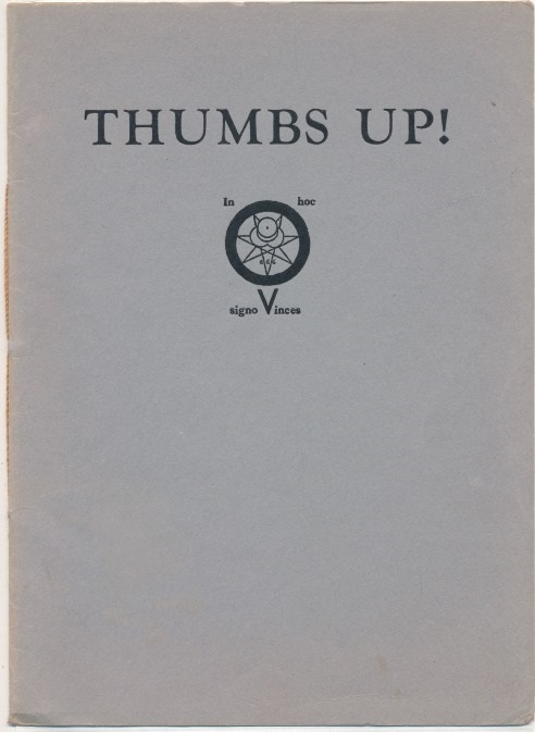 Thumbs Up! Five Poems by Aleister Crowley. Aleister CROWLEY.