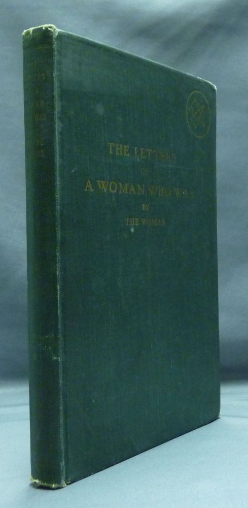 """The Letters of a Woman Who Was. ANON, """"THE WOMAN"""""""