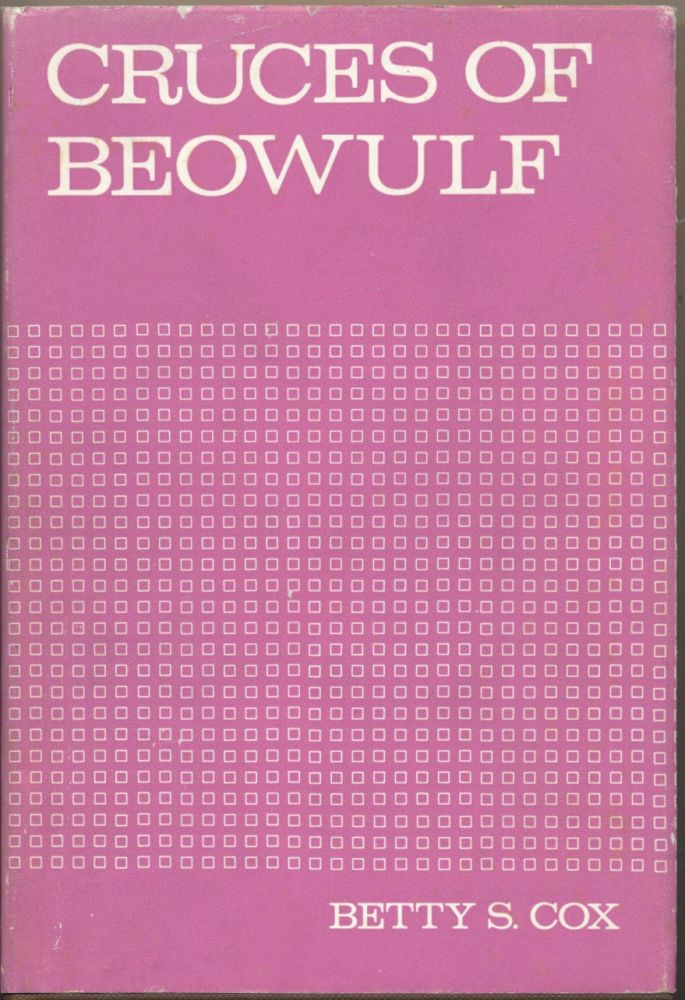 Cruces of Beowulf. Betty S. COX.