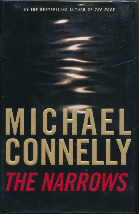 The Narrows. Michael CONNELLY, signed.