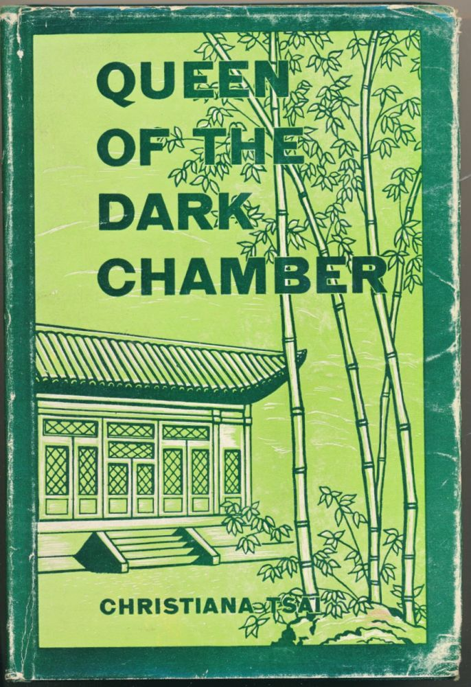 Queen of the Dark Chamber: The Story of Christiana Tsai, as told to Ellen L. Drummon. Christiana TSAI, Ellen L. DRUMMOND, signed, Ellen L. Drummond.