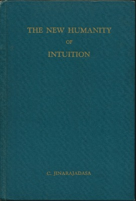 The New Humanity of Intuition. C. JINARAJADASA.