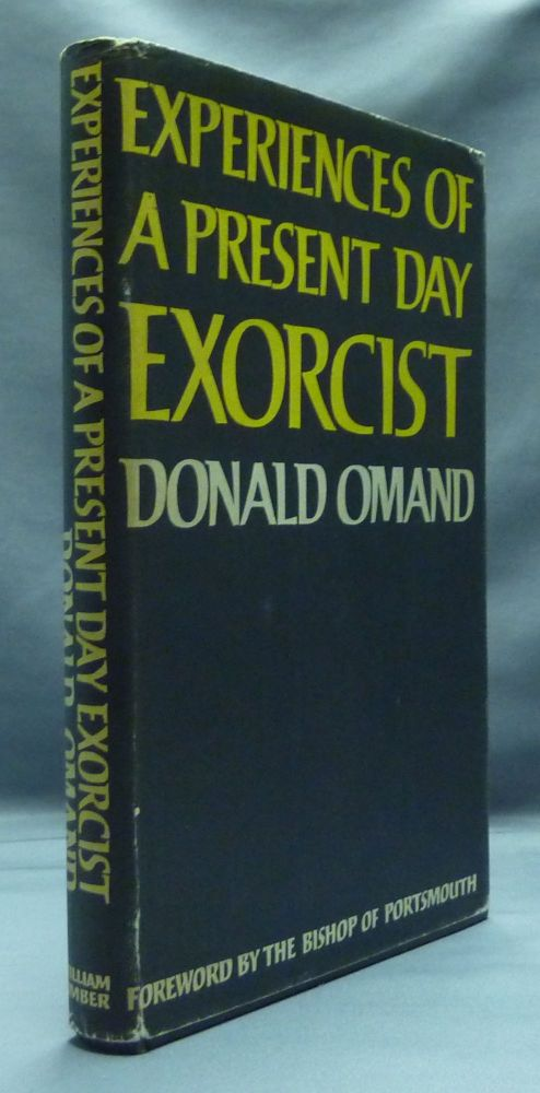 Experiences of a Present Day Exorcist. Donald OMAND, the Bishop of Portsmouth.