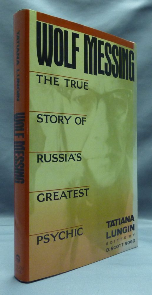 Wolf Messing: The True Story of Russia's Greatest Psychic. Cynthia Rosenberger, John Glad. English version, D. Scott Rogo.