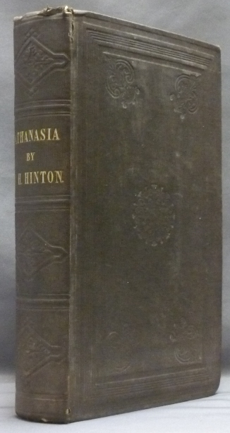 "Athanasia: or Four Books on Immortality, to which is appended ""Who Will Live For Ever?"", an examination of Luke XX. 36; with rejoinders to the Rev. E. White and the Rev. W. Morris. John Howard HINTON."