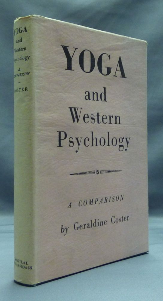 Yoga and Western Psychology: A Comparison. Geraldine COSTER.