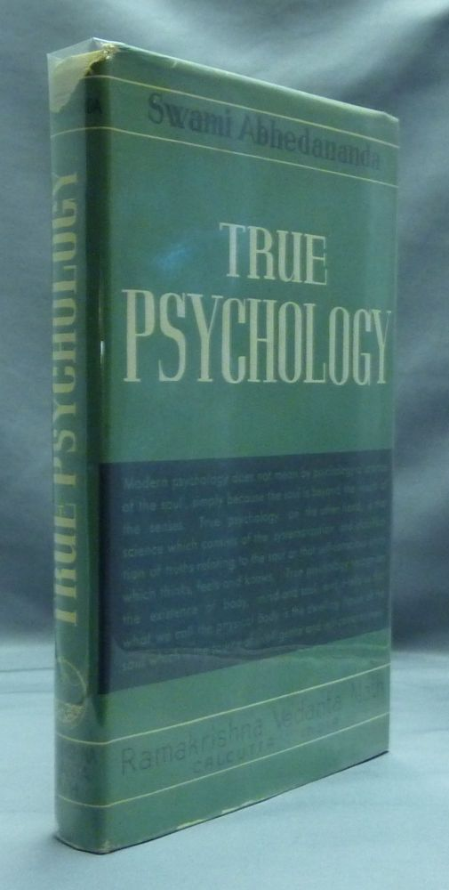 True Psychology ( Our Relation to the Absolute ) [ Abhedananda Memorial Series, no. 2 ]. Swami ABHEDANANDA.