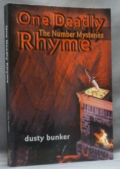 One Deadly Rhyme: The Number Mysteries. Dusty. Signed BUNKER.