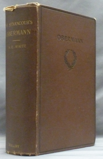 Obermann. WAITE, With Biographical, Critical, Arthur Edward Waite.