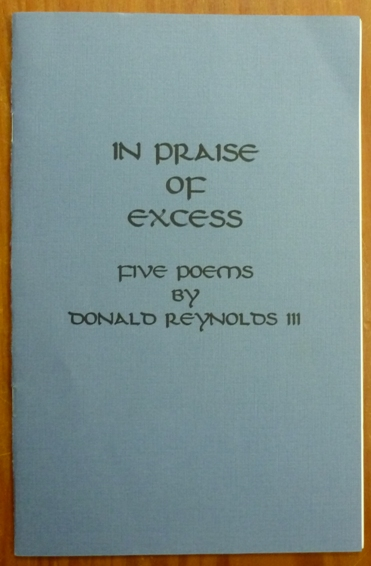 """In Praise of Excess. Five Poems. J. Edward """"Jerry"""" Cornelius, Aleister Crowley related works."""