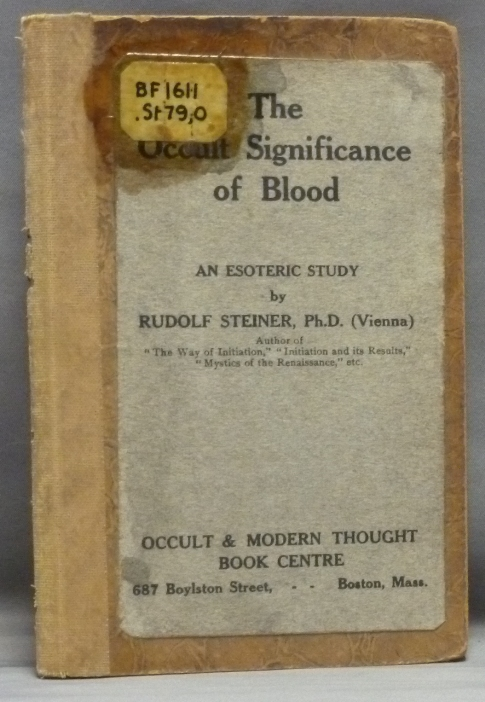The Occult Significance of Blood  An Esoteric Study | Rudolf