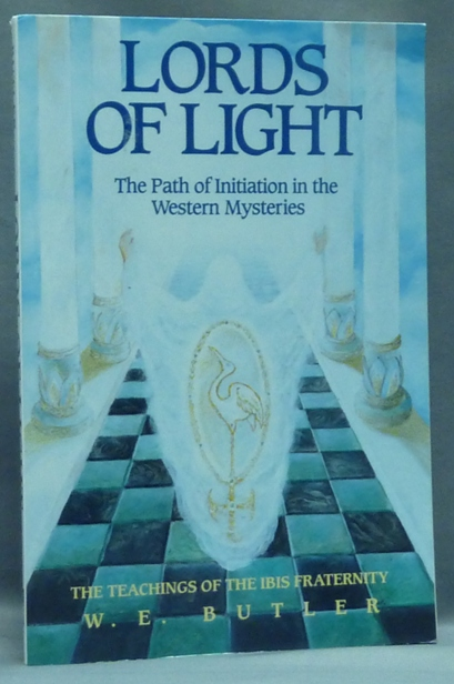lords of light the path of initiation in the western mysteries