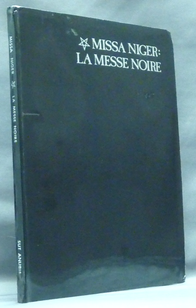 Missa Niger La Messe Noir A True And Factual Account Of The
