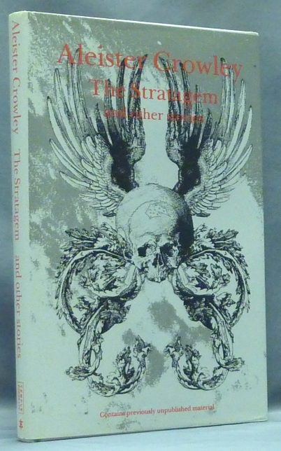 The Stratagem and Other Stories. Aleister CROWLEY, Keith Rhys.