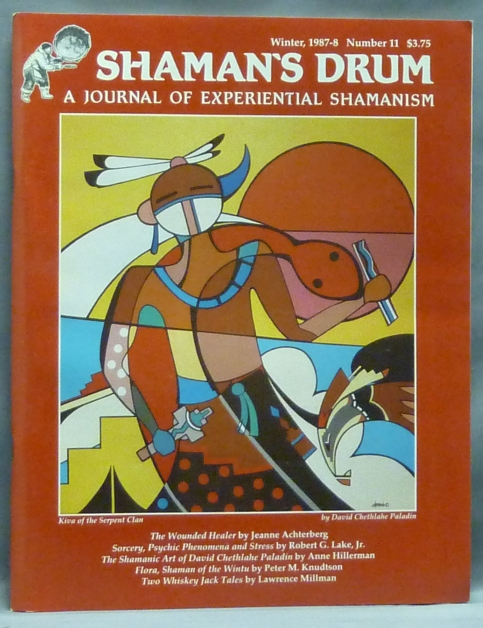 Shaman's Drum: A Journal of Experiential Shamanism, Winter 1987 - 1988. Number 11. Timothy WHITE, authors.