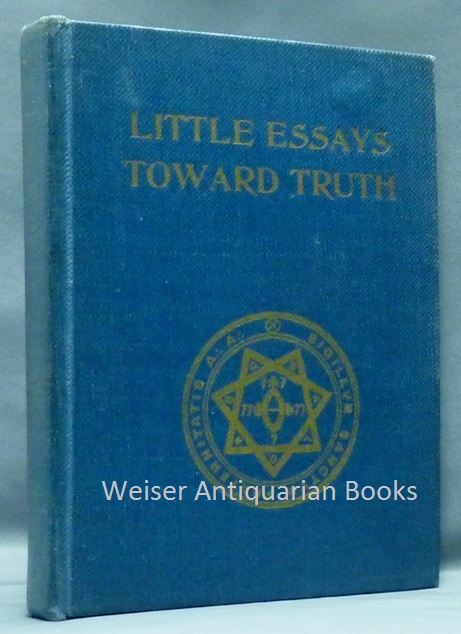 aleister crowley little essays towards truth Love - little essays towards truth - the libri of aleister crowley - hermetic library .
