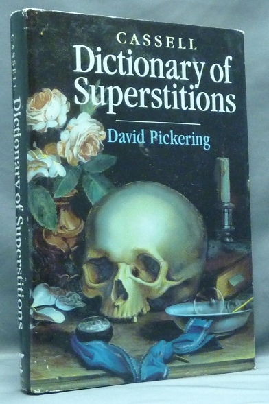 Cassell Dictionary of Superstitions. Superstitions, David PICKERING.