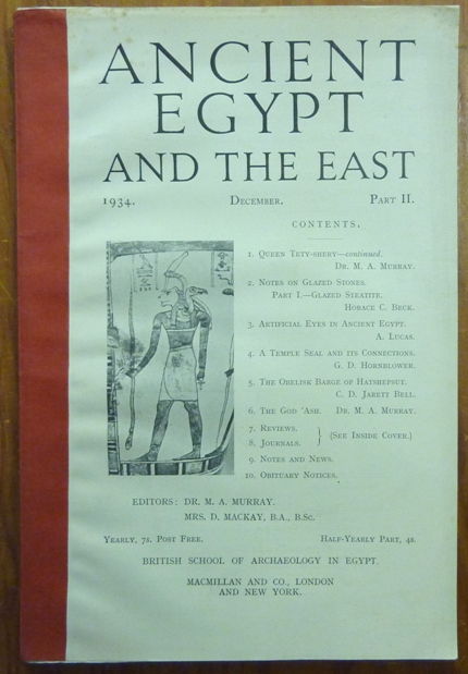Ancient Egypt and the East: 1934 December Part II. Ancient Egypt, Flinders PETRIE, M. A. Murray, D. Mackay, authors.