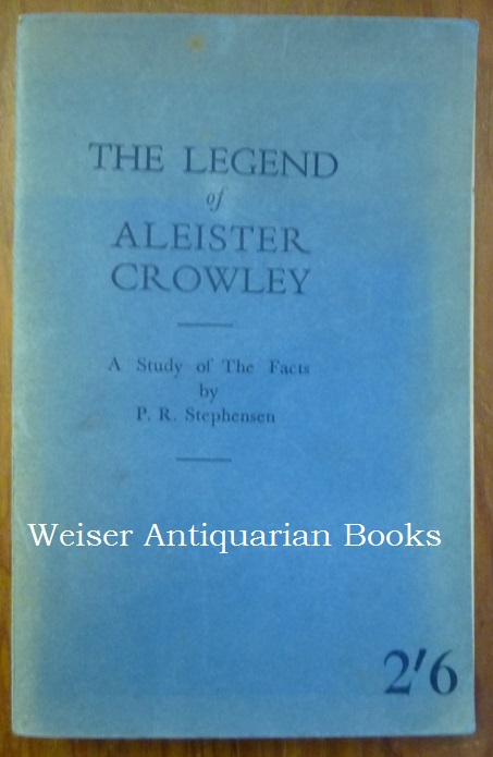 The Legend of Aleister Crowley. A Study of the Facts. in collaboration, Aleister Crowley.