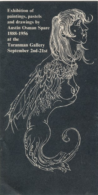 Exhibition of Paintings, Pastels and Drawings by Austin Osman Spare, 1888-1956 at the Taranman Gallery, September 2nd - 21st. Austin Osman SPARE.