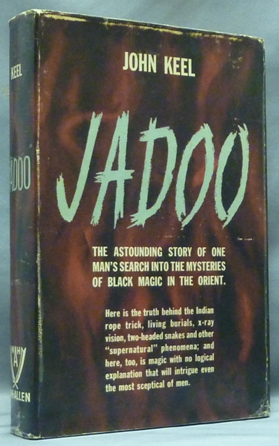 Jadoo - The Astonishing Story of One Mans Search into the Mysteries of Black Magic in the Orient