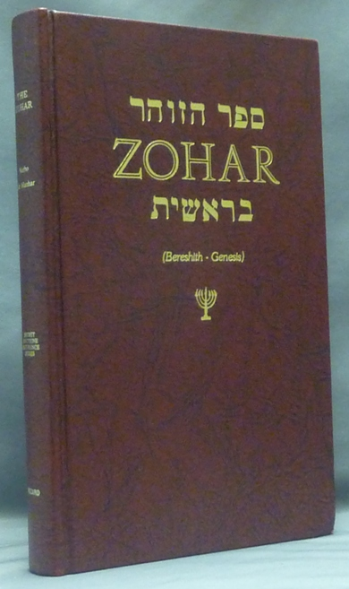 Zohar (Bereshith - Genesis) an Expository Translation from Hebrew ... with Footnotes extracted from The Secret Doctrine ... And Two Articles ... Kabalah & Kabalism [and] Tetragrammaton; (Secret Doctrine Reference Series). Nurho DE MANHAR, H. P. Blavatsky, John Drais.