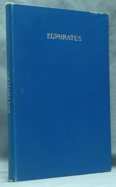 Euphrates or the Waters of the East by Eugenius Philalethes 1655); Collectanea Hermetica Volume VII. Eugenius PHILALETHES, W. Wynn Westcott. With, Florence Farr, 'S. S. D. D. ', Thomas Vaughan Edited, a.