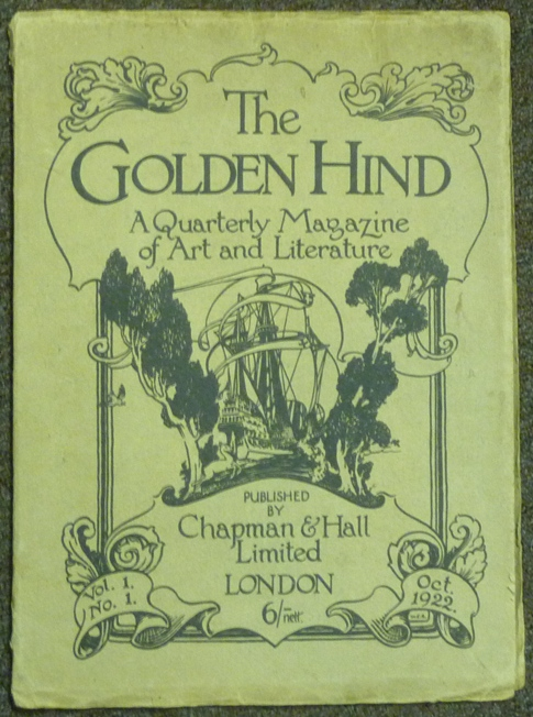 The Golden Hind. A Quarterly Magazine of Art and Literature, Volume One, Number 1. Edit, Contribute to, Austin Osman SPARE, Clifford Bax.