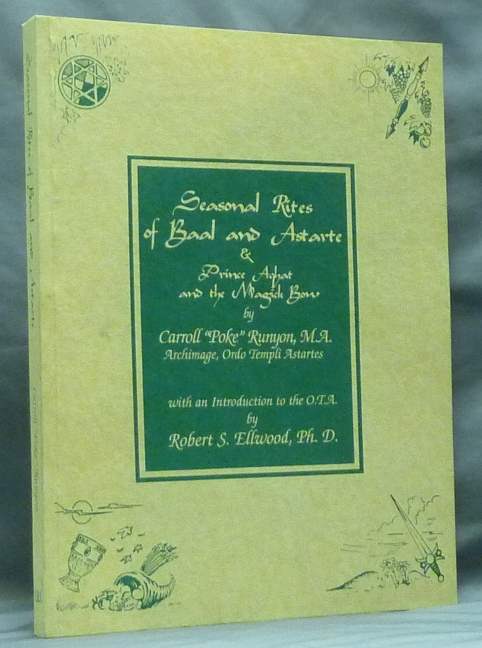 "Seasonal Rites of Baal and Astarte & Prince Aghat and the Magick Bow. Carroll ""Poke"" RUNYON, signed."