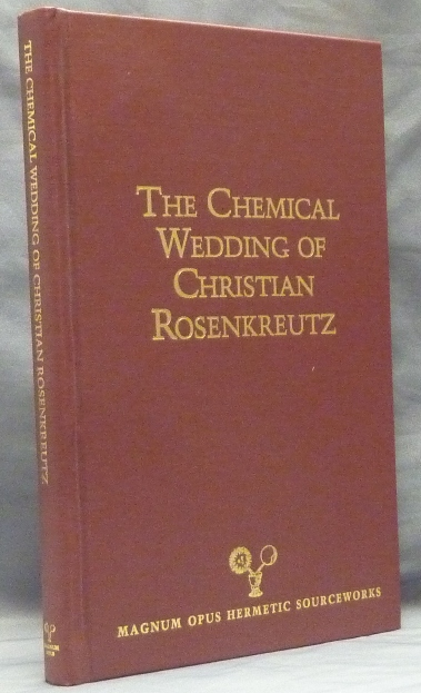 The Chemical Wedding of Christian Rosenkreutz; Magnum Opus Hermetic Sourceworks #18. Joscelyn GODWIN, Adam McLean, Introduction.