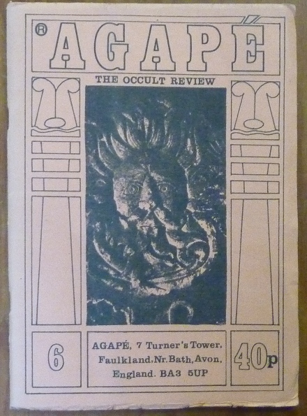 Agapé. The Occult Review. Volume 1, No. 6. K. A. MEYERS, John Michell, Aleister Crowley: related works.