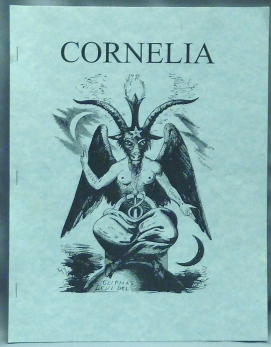 Cornelia. The Magazine of the Magickal, Mystical and often Personal Writings of J. Edward Cornelius and Associates. Issue no. 1. J. Edward CORNELIUS, Aleister related works CROWLEY.