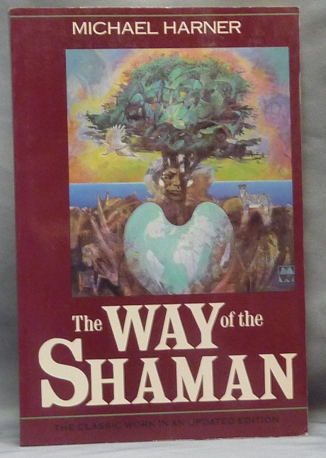 The Way of the Shaman. Michael HARNER.