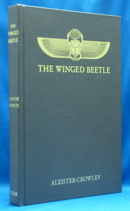 The Winged Beetle. Aleister CROWLEY, Martin P. Starr.