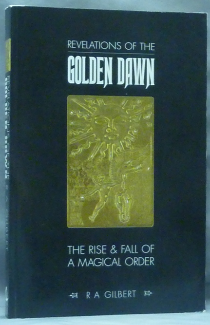 Revelations of the Golden Dawn