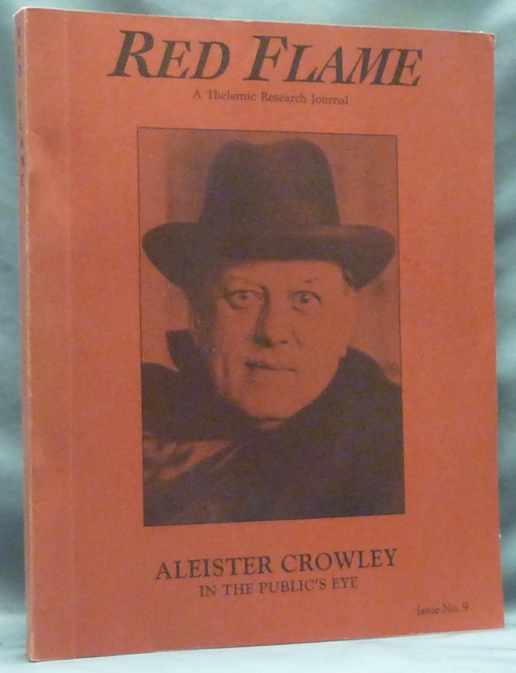 Red Flame, a Thelemic Research Journal. Issue No. 9 : Aleister Crowley in the Public's Eye. Aleister related works CROWLEY, J. Edward CORNELIUS, Marlene Cornelius, Jerry Cornelius.