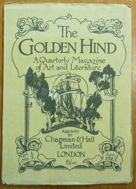 The Golden Hind, A Quarterly magazine of Art & Letter, Vol. 1 No. 3, April 1923. Edit, Contribute to, Austin Osman SPARE, Clifford Bax.