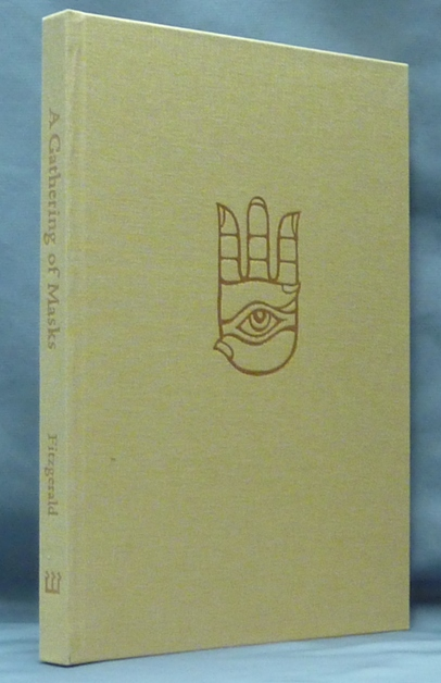 A Gathering of Masks. Robert - SIGNED FITZGERALD, Barry William Hale, James Dunk, Aleister Crowley: related works.