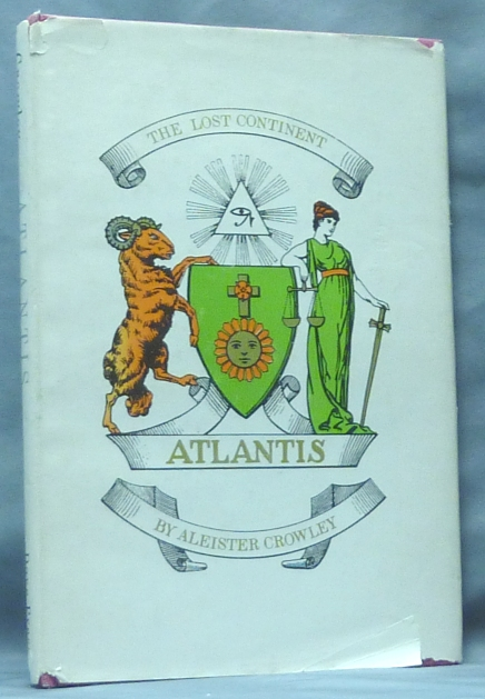 Atlantis. Liber LI. The Lost Continent. Aleister CROWLEY, Kenneth Anger.
