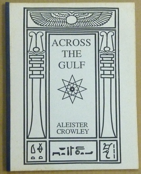Across the Gulf. Aleister CROWLEY, H. D. Carr.