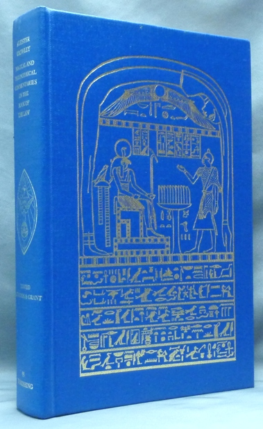 Magical and Philosophical Commentaries on the Book of the Law. Aleister CROWLEY, John Symonds, Kenneth Grant.
