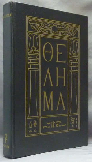 The Holy Books of Thelema. With a., 777 Hymenaeus Alpha, Grady Louis McMurtry.